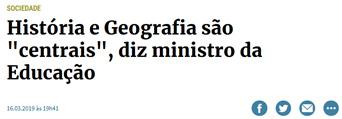 """História e Geografia são """"centrais"""", diz Ministro da Educação"""
