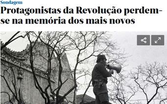 Protagonistas da revolução perdem-se na memória dos mais