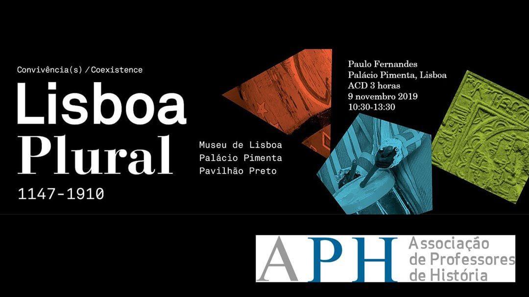 Lisboa Plural – 1147 – 1910