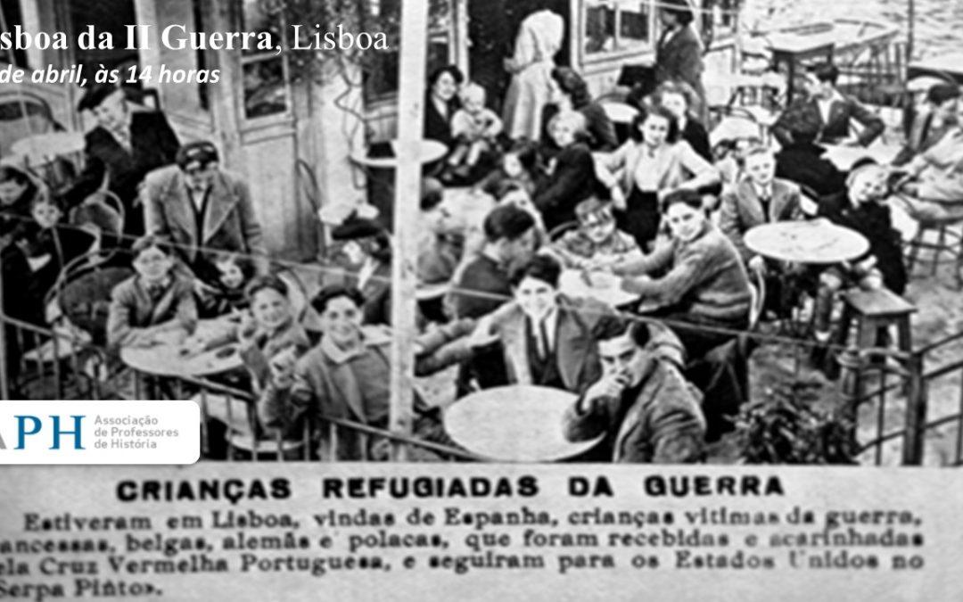 Lisboa da II Guerra, Lisboa
