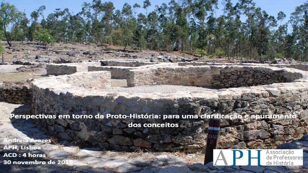 Perspectivas em torno da Proto-História: para uma clarificação e apuramento dos conceitos