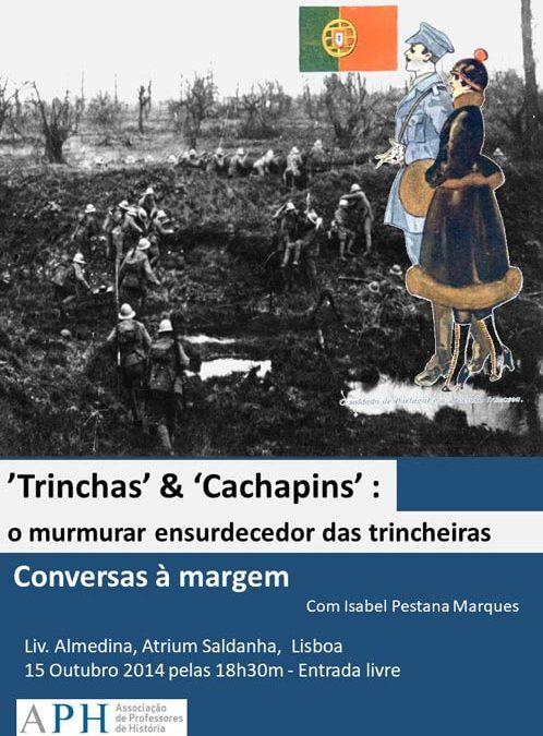 """Conversas à Margem – """"Trinchas"""" & """"Cachapins"""""""