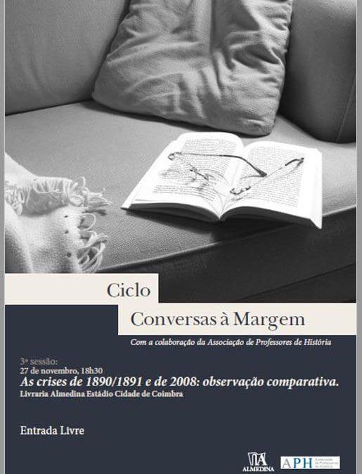 Conversas à Margem – As crises de 1890/1891 e de 2008: observação comparativa