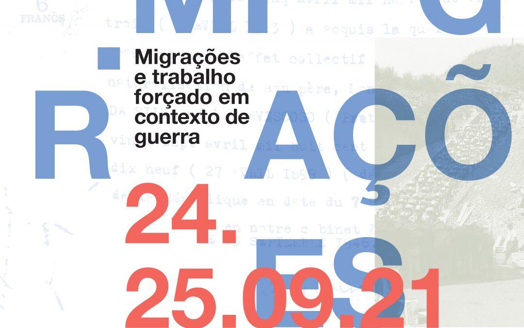II Encontro – De Famalicão para o Mundo: Migrações e trabalho forçado em contexto de guerra