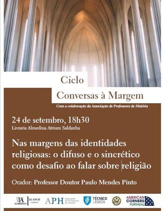 Conversas à Margem – Nas margens das identidades religiosas: o difuso e o sincrético como desafio ao falar sobre religião