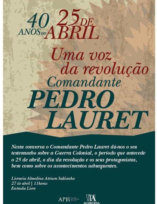 Conversas à Margem – Uma voz da revolução. Comandante Pedro Lauret