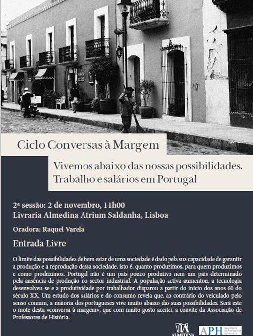 Conversas à Margem – Vivemos abaixo das nossas possibilidades. Trabalho e salários em Portugal